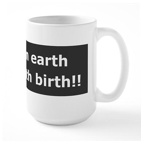 Peace With Birth Large Mug