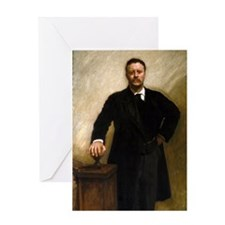 T Roosevelt by Sargent Greeting Card