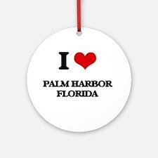I love Palm Harbor Florida Ornament (Round)