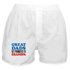 Great Dads Promoted Grandpa Boxer Shorts