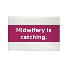 Midwifery is Catching Rectangle Magnet (100 pack)