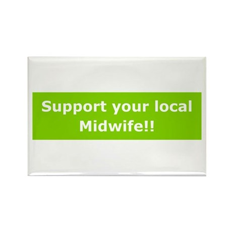 Support Local Midwife Rectangle Magnet (10 pack)