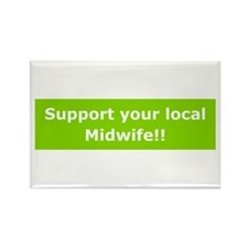 Support Local Midwife Rectangle Magnet