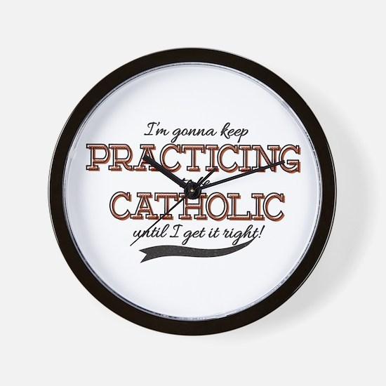 Practicing Catholic Wall Clock