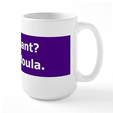 Get a Doula Large Mug