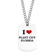 I love Plant City Florida Dog Tags