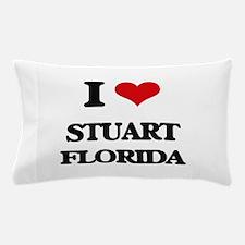 I love Stuart Florida Pillow Case