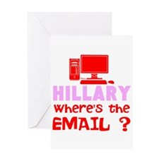 Hillary Wheres the Email Greeting Cards