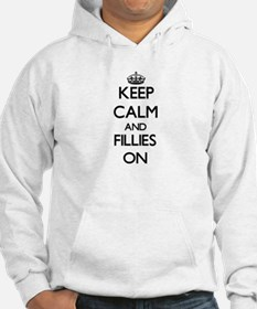 Keep Calm and Fillies ON Hoodie