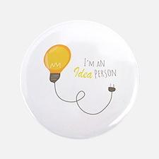 """Idea Person 3.5"""" Button"""