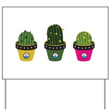 Cactuses in pots Yard Sign