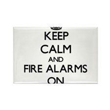 Keep Calm and Fire Alarms ON Magnets