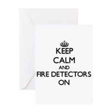 Keep Calm and Fire Detectors ON Greeting Cards