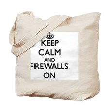 Keep Calm and Firewalls ON Tote Bag