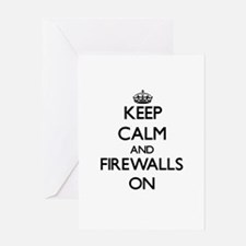 Keep Calm and Firewalls ON Greeting Cards