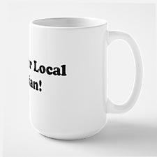Support Your Local Rhetorician! Mug