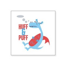 Huff & Puff Sticker