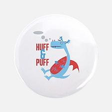 "Huff & Puff 3.5"" Button"