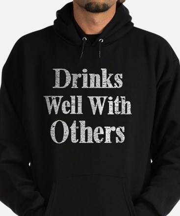 Vintage Drinks Well With Others Hoodie