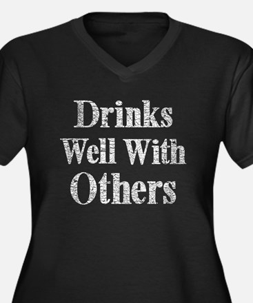 Vintage Drinks Well With Others Plus Size T-Shirt
