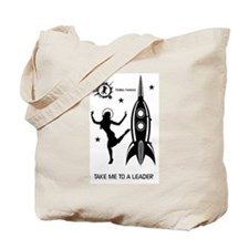 Terra Tango: Take Me To A Leader Tote Bag