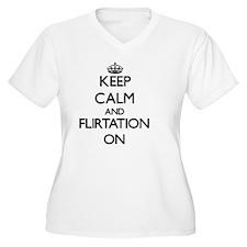 Keep Calm and Flirtation ON Plus Size T-Shirt