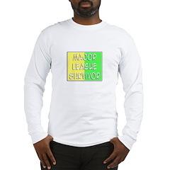 'Major League Survivor' Long Sleeve T-Shirt