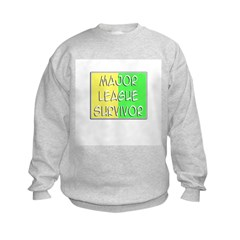 'Major League Survivor' Sweatshirt