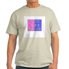'Major League Survivor' T-Shirt