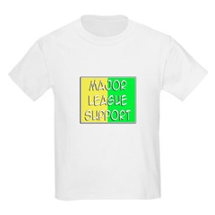 'Major League Support' T-Shirt