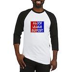 'Major League Support' Baseball Jersey