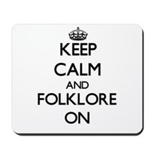 Keep Calm and Folklore ON Mousepad