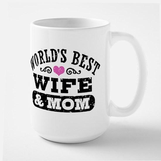 World's Best Wife & Mom Large Mug