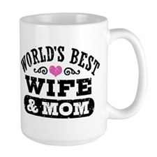 World's Best Wife & Mom Mug
