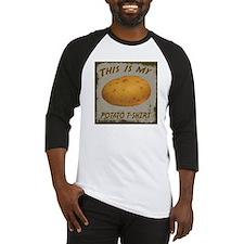 My Potato T-Shirt Baseball Jersey