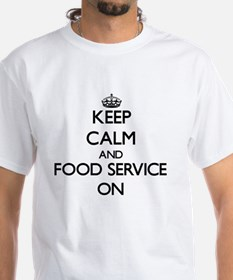 Keep Calm and Food Service ON T-Shirt