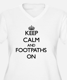 Keep Calm and Footpaths ON Plus Size T-Shirt