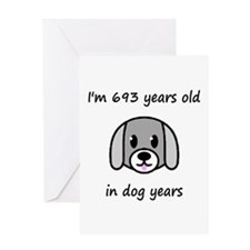 99 dog years 2 - 2 Greeting Cards