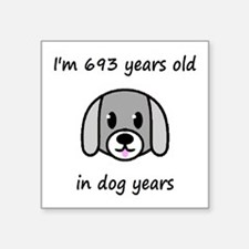 99 dog years 2 - 2 Sticker