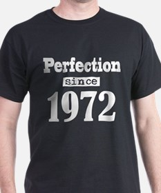 Perfection since 1972 T-Shirt