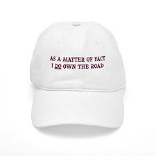 Own The Road Baseball Cap