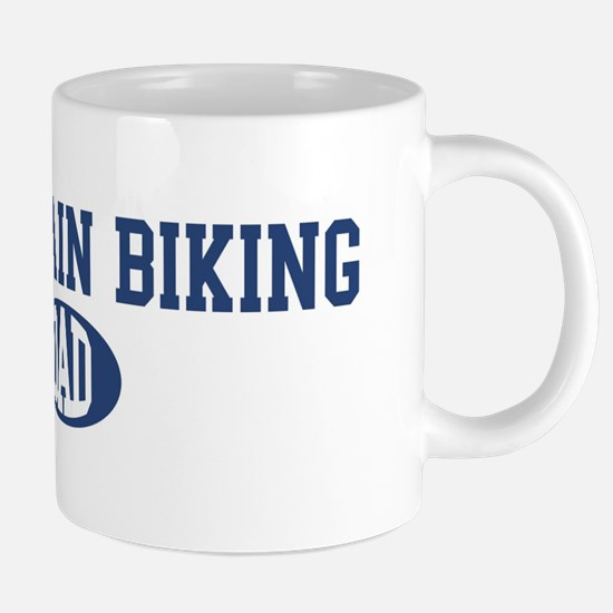 Mountain Biking dad Mugs