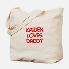 Kaiden Loves Daddy Tote Bag