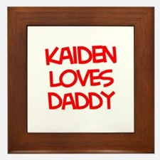 Kaiden Loves Daddy Framed Tile