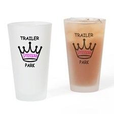 trailer park princess pink Drinking Glass