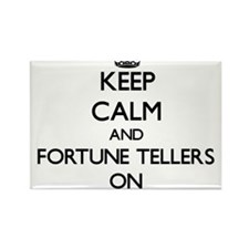 Keep Calm and Fortune Tellers ON Magnets