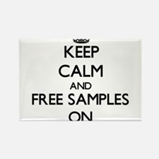 Keep Calm and Free Samples ON Magnets