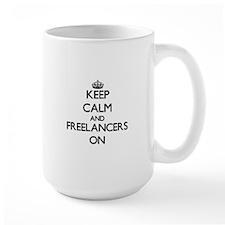 Keep Calm and Freelancers ON Mugs