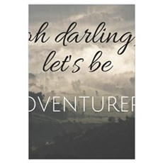Let's Be Adventurers Poster
