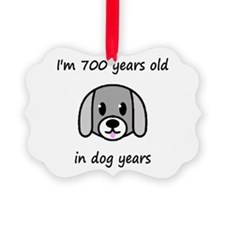 100 dog years 2 - 2 Ornament